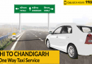 Delhi to Chandigarh One Way Taxi Service