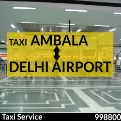 Ambala to Delhi Airport Taxi Service